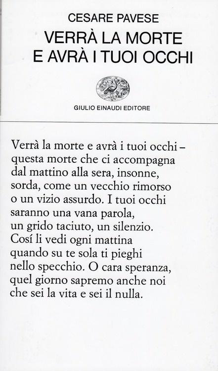 Verra la morte e avra i toui occhi /Cesare Pavese