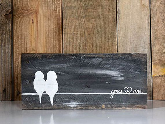Rustic Wood Signs Reclaimed Wood Art 5th Anniversary Gift Love Bird Painting Bird on a Wire Wall Art Wood Newlywed Gift You and Me Sign