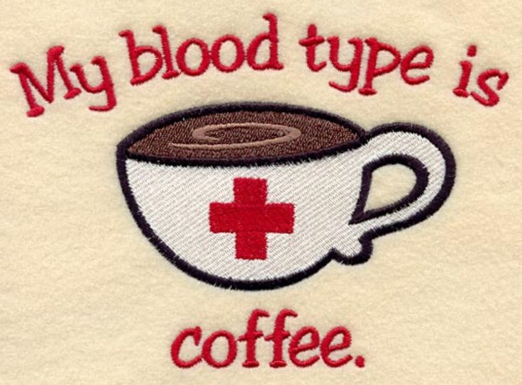 #bloodtype #coffee #nurse