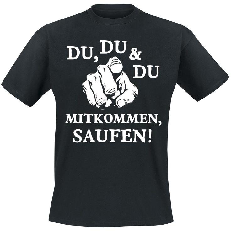 """""""Mitkommen, saufen!"""""""