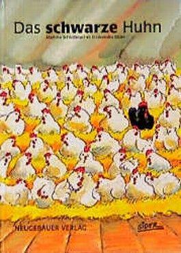 Rezensionen und Inhaltsangabe zum Buch: Das schwarze Huhn (Bilderbücher)