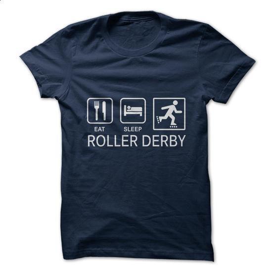Eat. Sleep. Roller Derby. - #custom hoodie #girl hoodies. MORE INFO => https://www.sunfrog.com/Fitness/Eat-Sleep-Roller-Derby-32473993-Guys.html?60505