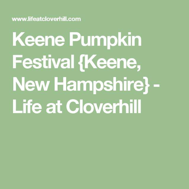 Keene Pumpkin Festival {Keene, New Hampshire} - Life at Cloverhill
