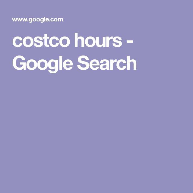 costco hours - Google Search