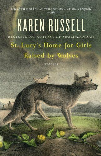 St. Lucy's Home for Girls Raised by Wolves (Vintage Contemporaries) by Karen Russell http://www.amazon.com/dp/0307276678/ref=cm_sw_r_pi_dp_PeWiwb111NDPJ