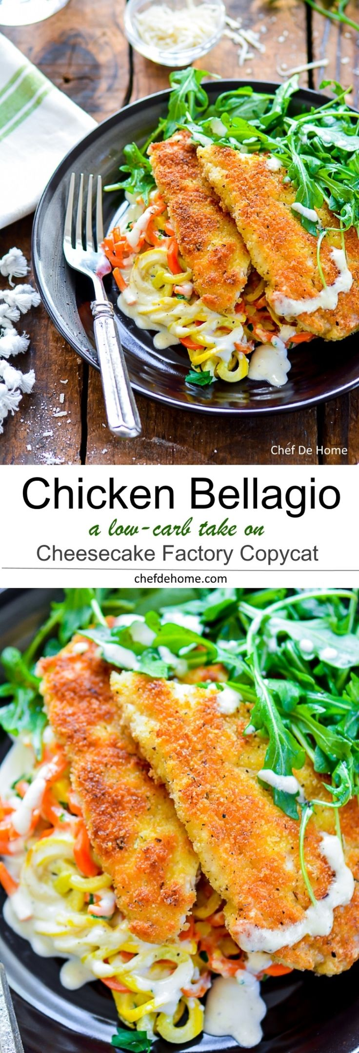 Chicken Bellagio - Cheesecake Factory Copycat. This recipe is low-carb take on Chicken Bellagio with veggie squash and carrots pasta coated in silky Parmesan Cream Sauce and topped with crispy pan-fried all white-meat chicken. A 30+ dollar dinner at home for your special Valentine.