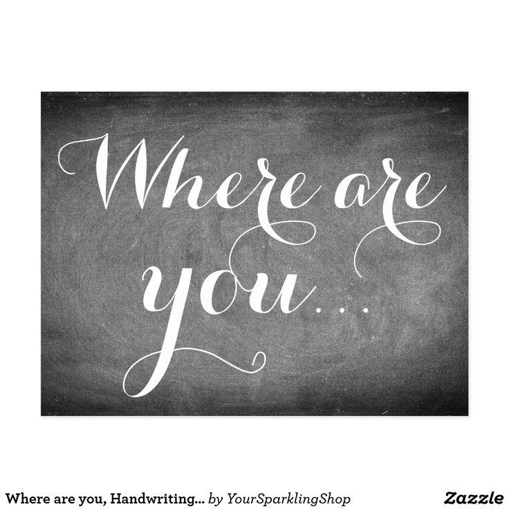 Where are you, Handwriting Typography Black White Postcard #missingyou #imissyou