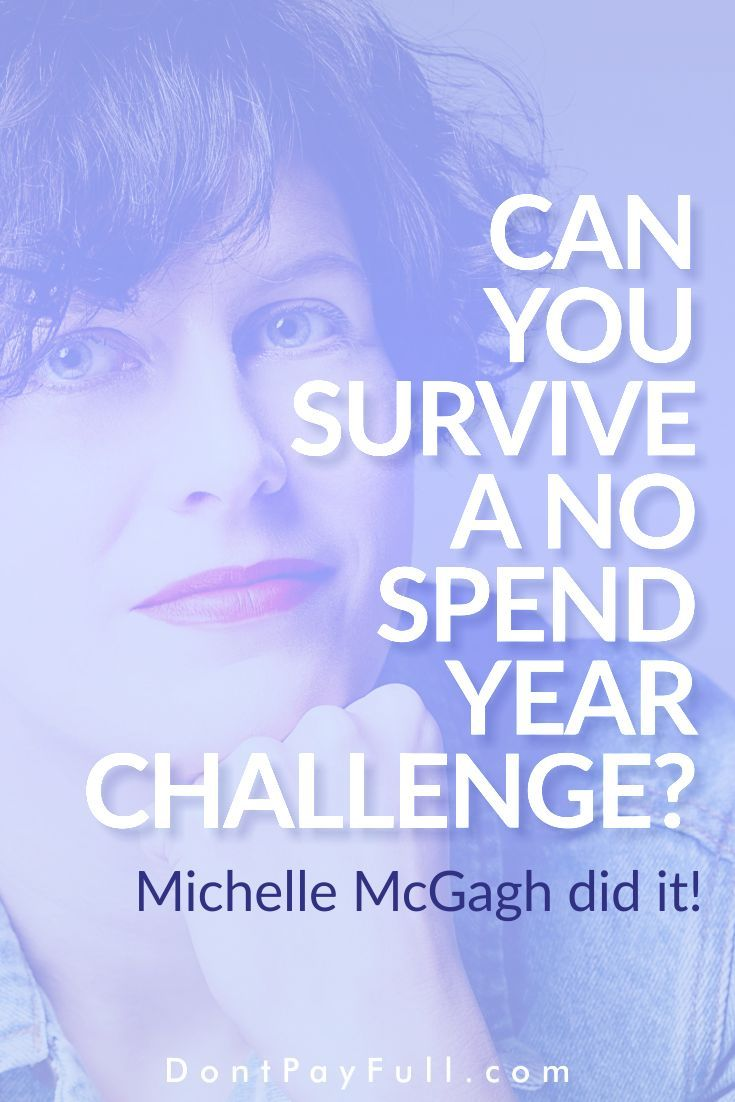 Can You Survive a No Spend Year Challenge? Michelle McGagh Did It!