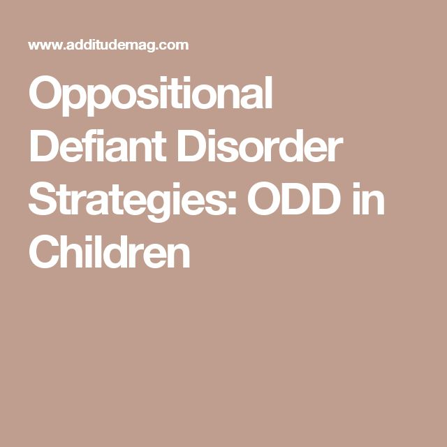Oppositional Defiant Disorder Strategies: ODD in Children