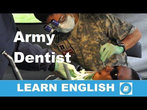 Learn English - Listening Test: Army Dentist - E-ANGOL