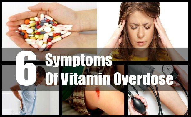 6 Symptoms Of Vitamin Overdose