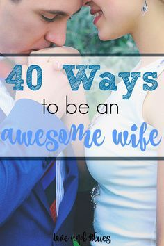 Great tips on how to treat your husband and just be a better wife overall <3 I love this list! Definitely doing #27 tonight ;)