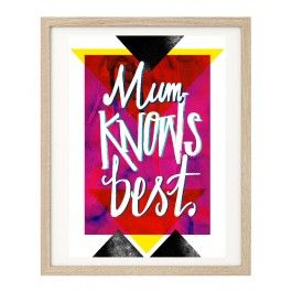 Mum Knows Best Typographic Art Print available to buy from www.everythingbegins.com