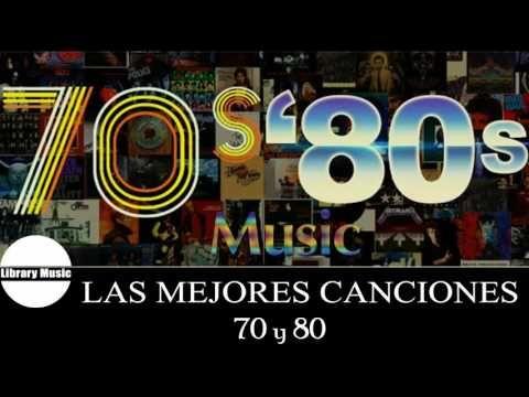 Las Mejores Canciones De Los 70 y 80 - Musica en Ingles De Los 70 y 80 Clasicos - YouTube