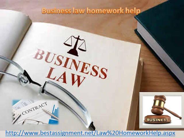 Homeworkhelp: Quick Information about Business Law Homework Help...