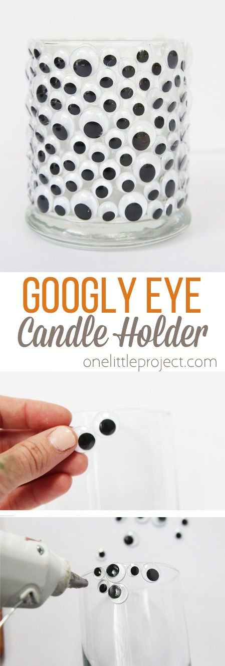 Add some googly eyes to a glass candle holder for the easiest and most ADORABLE Halloween decor!