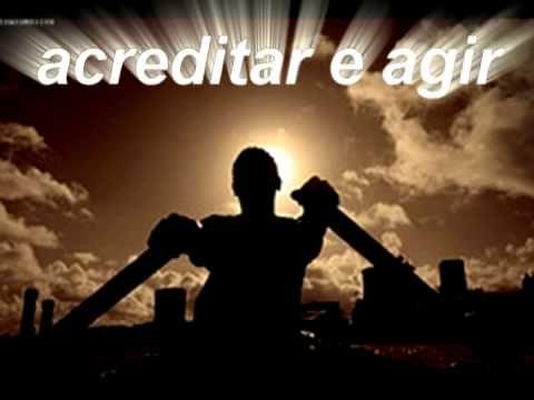 ACREDITAR E AGIR  (video motivacional)