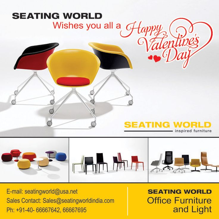 SEATING WORLD Wishes you all a Happy Valentine's Day heart emoticon. ‪#‎HappyValentineDay‬ ‪#‎ValentineDay‬ ‪#‎Valentine‬ SEATING WORLD: Office Furniture and light. E-mail: seatingwold@usa.net Sales Contact: Sales@seatingworldindia.com Ph: +91-40-66667642,66667695.