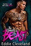 The Beauty's Beast by Eddie Cleveland (Author) J. Thompson (Editor) Indie Editor Nancy (Editor) #Kindle US #NewRelease #Fiction #eBook #ad