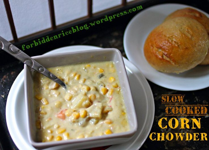 slow cooked corn chowder | Crock Potting! | Pinterest