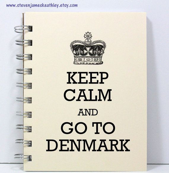 Denmark Travel Journal Notebook Diary Sketch Book - Keep Calm and Go To Denmark - Ivory