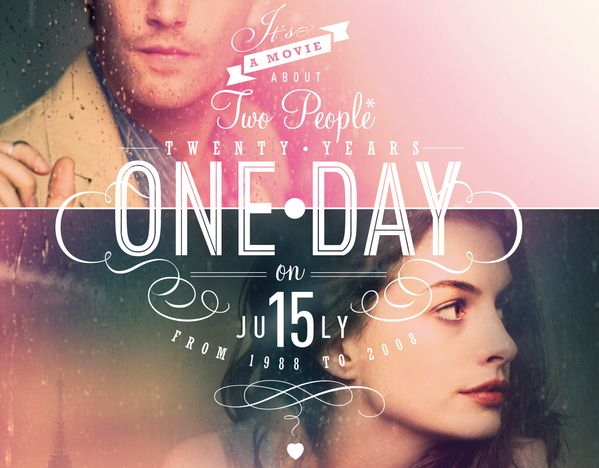 One Day movie poster - love the typography.