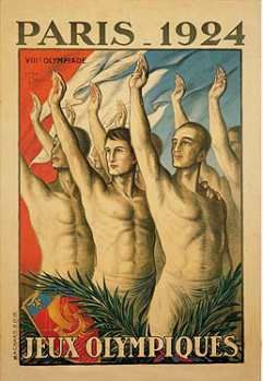 "France. Olympic Games Poster 1924 Paris - these would be the games featured in ""Chariots of Fire"""