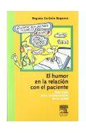 El humor en la relación con el paciente / Carbelo, B. http://mezquita.uco.es/record=b1295495~S6*spi