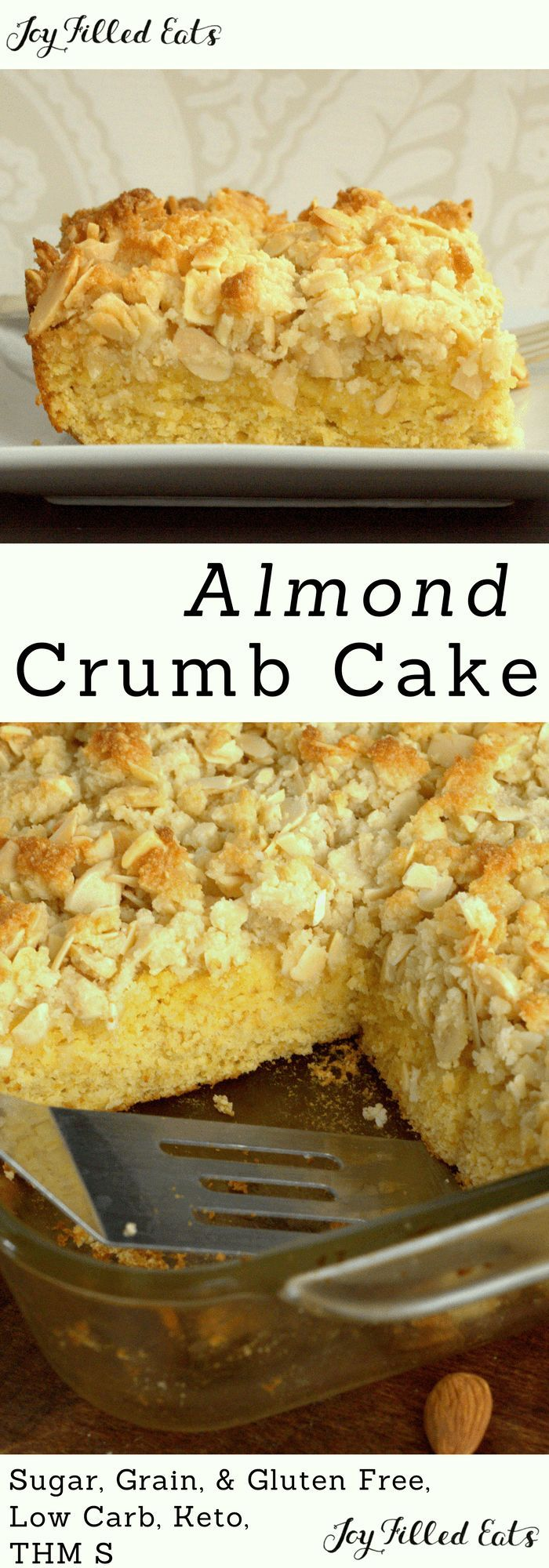 Almond Crumb Cake - Sugar Free, Low Carb, Gluten Free, Grain Free, THM S, Keto - My Almond Crumb Cake Recipe is perfect for breakfast or dessert.  It has the crunch of toasted sliced almonds & the perfect ratio of crumbs to cake.