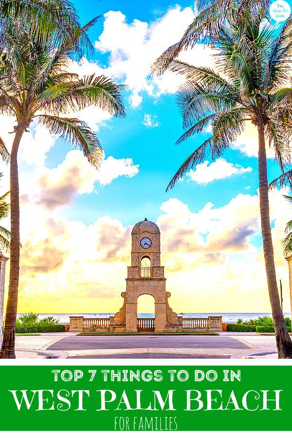 Things To Do In West Palm Beach Florida Top Fun Family Activities West Palm Beach Florida Downtown West Palm Beach West Palm Beach Hotels