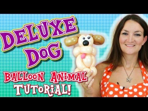 Deluxe Dog Balloon Animal Tutorial with Holly the Twister Sister - YouTube