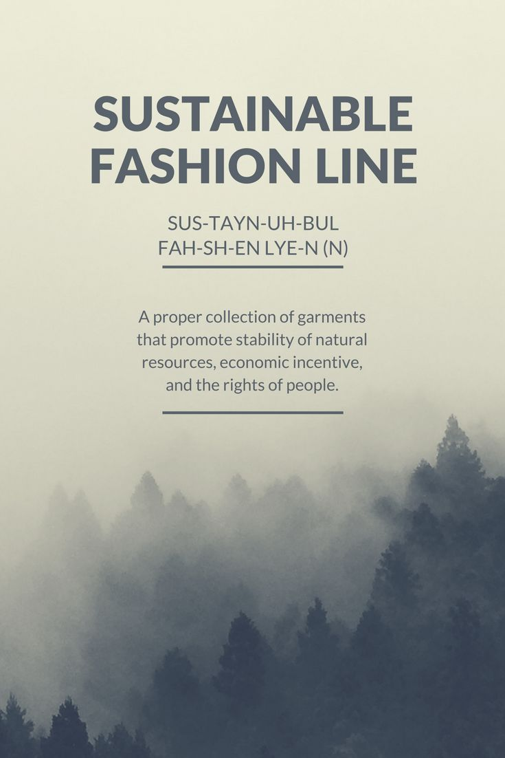 The Definition of a Sustainable Fashion Line #sustainable #fashion