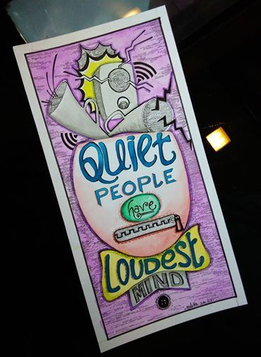 Photo: To all the Quiet people... we know you are not that quiet! :)