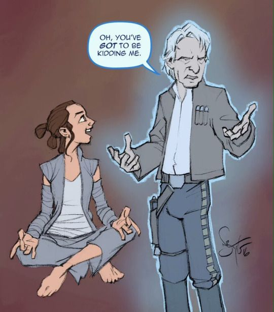 Han Solo as a grumpy Force Ghost is something I desperately need in my life.<<<< Rey looks so happy