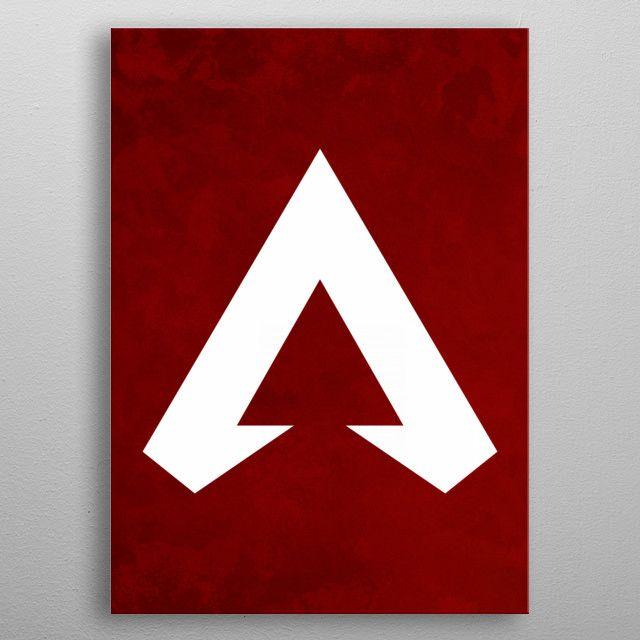 Apex Legends Logo Wall Art Poster Made Out Of Metal Metalart Displate Wallart Games Gaming Apexlegends Ada Poster Making Poster Wall Art Poster Prints