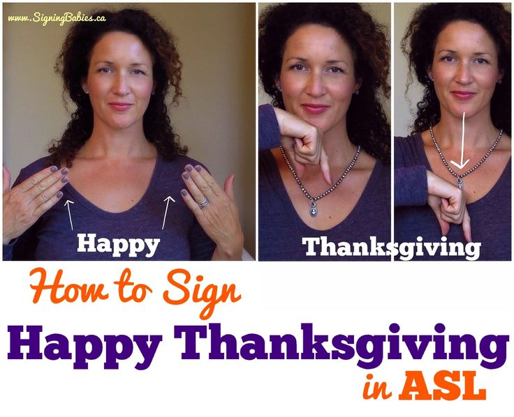 See how to sign HAPPY THANKSGIVING & more in American Sign Language. www.growingsigns.com