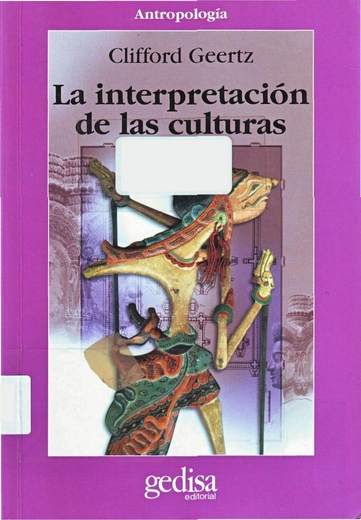 Clifford Geertz - La interpretación de las culturas. Módulo 1: Observación Tema: Cultura
