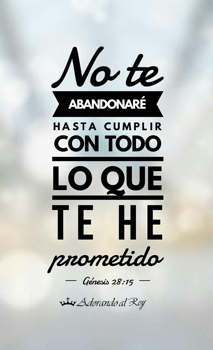 No te abandonaré hasta cumplir con todo lo que te he prometido #PromesasDeDios #AdorandoalRey