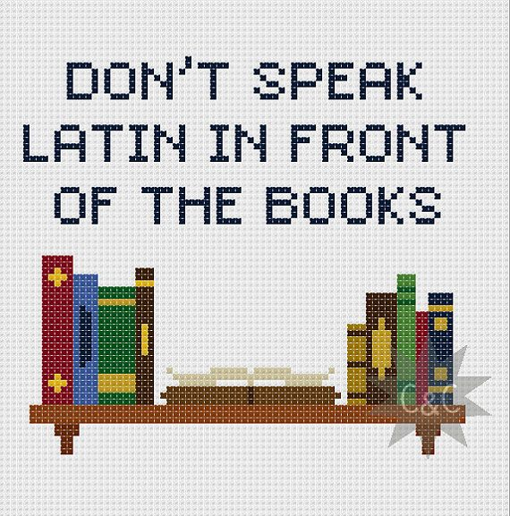 Buffy the Vampire Slayer 'Don't speak Latin in front of the books' cross stitch sampler pattern