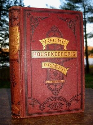 1871 ANTIQUE VICTORIAN COOKBOOK American Cookery RECIPES Household Preserves Etc