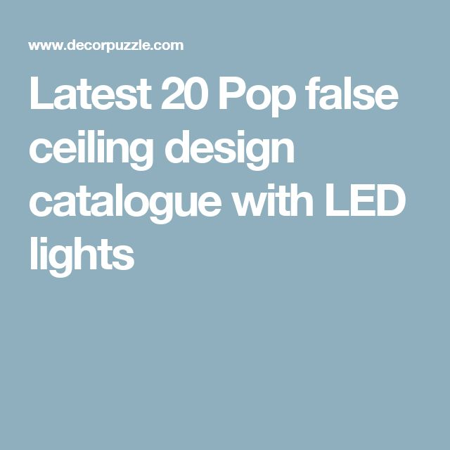 Latest 20 Pop false ceiling design catalogue with LED lights