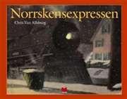 Norrskensexpressen / text och bild av Chris Van Allsburg ............ #bilderböcker #julböcker #julen #vintern #tomtar