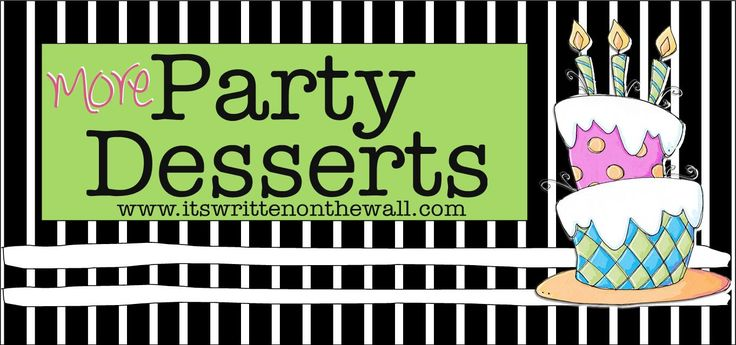 Pinnutty.com » More Yummy Party Dessert plus a Homemade Cake Mix Recipe and Watermelon Centerpieces