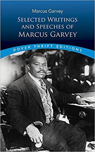 Selected Writings and Speeches of Marcus Garvey (Dover Thrift Editions): Marcus Garvey, Bob Blaisdell: 9780486437873: Amazon.com: Books