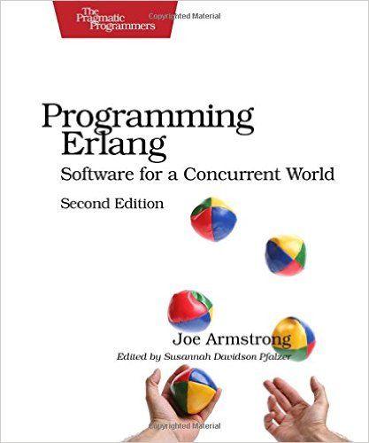 Programming Erlang, 2nd Edition / Joe Armstrong