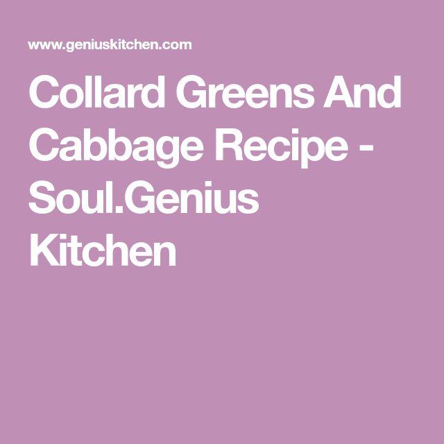 Collard Greens And Cabbage Recipe - Soul.Genius Kitchen