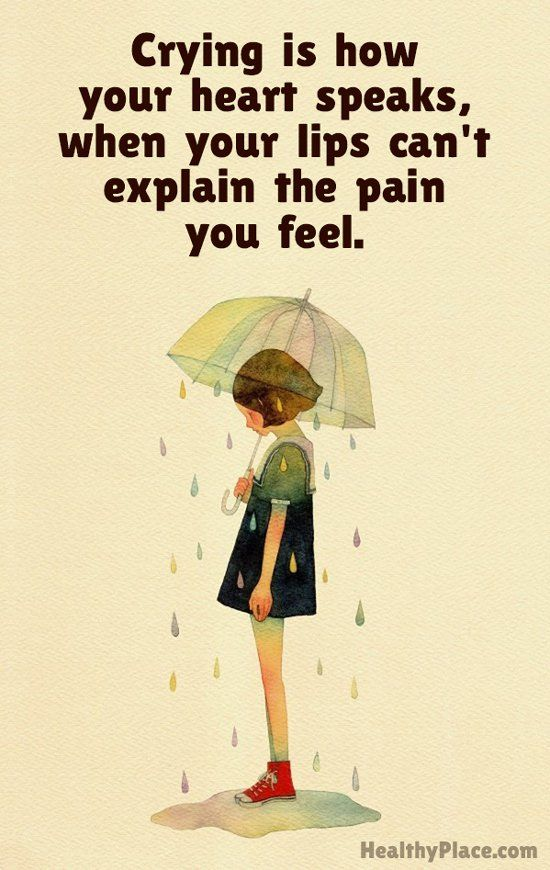 Depression quote - Crying is how your heart speaks, when your lips can't explain…