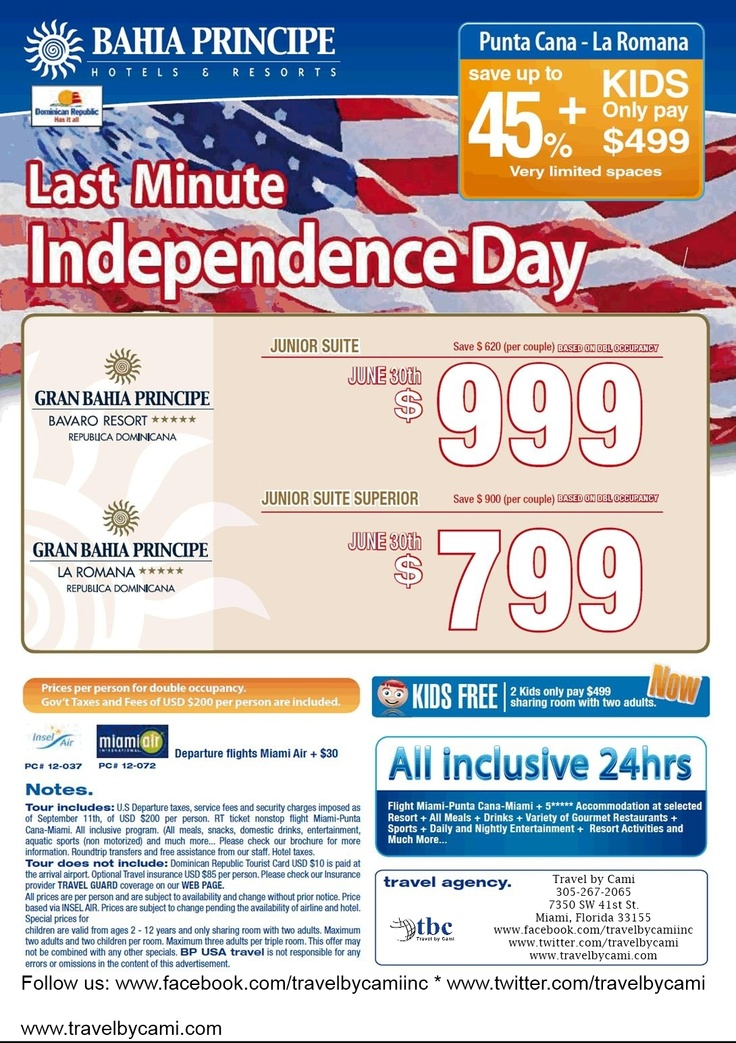 Do you have your 4th the July weekend planned? if not take advantage of this last minute Independence Day offer to Punta Cana/La Romana, Dominican Republic now! An all-inclusive deal! Contact us to book today! $999 & $799!