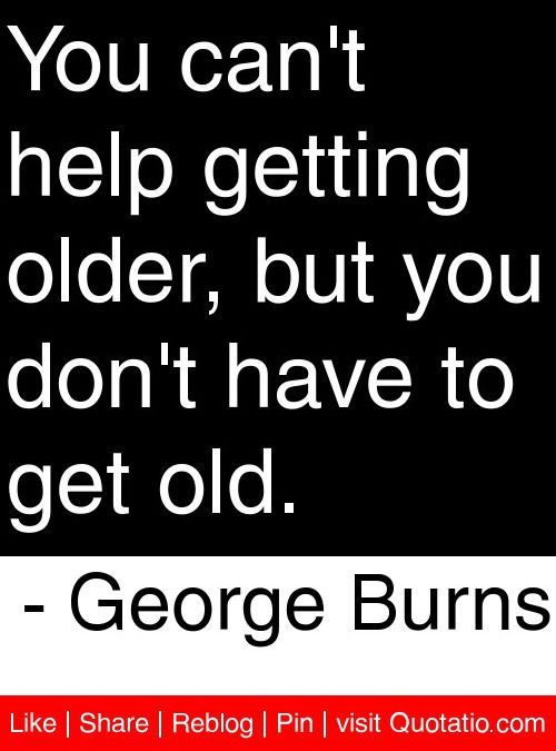 best getting older quotes ideas getting older best 25 getting older quotes ideas getting older friendship poems and balance quotes