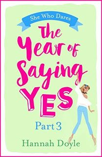 Welcome: The Year of Saying Yes: Part 3